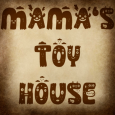 Mamas Toy House