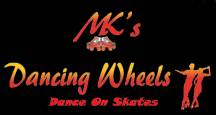 MK's Dancing Wheels - Dance on Skates