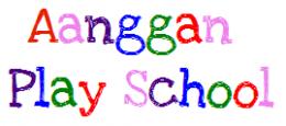 Aanggan Play School