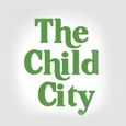The Child City