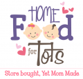 HOME FOOD FOR TOTS