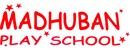 Madhuban Play School